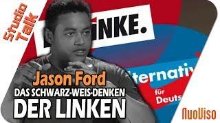 Das Schwarz-Weiß-Denken der Linken – Jason Ford im NuoViso Talk