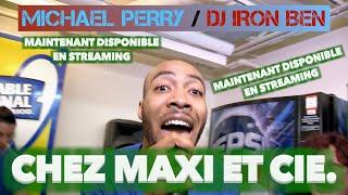 "Michael Perry / DJ Iron Ben - ""Chez Maxi et Cie"" (Maxi Theme Song)"