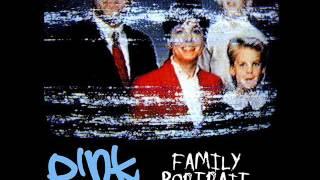 P!nk - Family Portrait (Radio Edit)