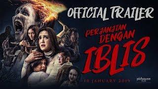 Perjanjian Dengan Iblis - Official Trailer | 10 Januari 2019 di Bioskop