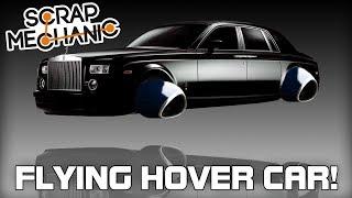 Building A Flying Hover Car! (Scrap Mechanic Live Stream)