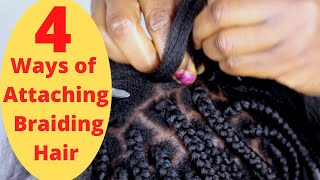 How To / 4 Ways of Attaching Braiding Hair (Slow Motion) // Nekky Douglas