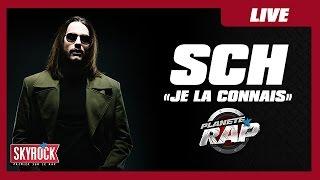 """SCH """"Je La Connais"""" En Live #PlanèteRap"""