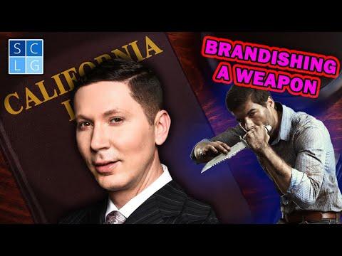 Brandishing a Weapon | CA Penal Code 417 PC