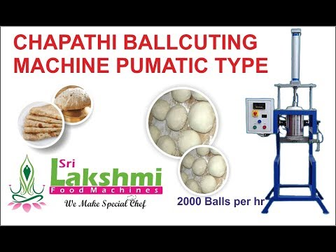 Chapathi Ball Cutting Machine Pneumatic