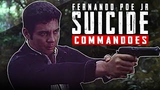 SUICIDE COMMANDOES - FULL MOVIE - FPJ COLLECTION