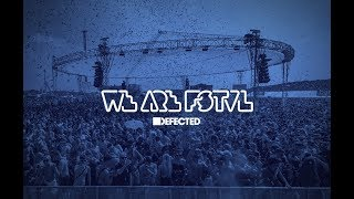 Low Steppa, Sam Divine & Simon Dunmore - Live @ Defected x We Are FSTVL 2018