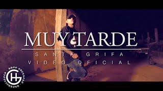 SANTA GRIFA // MUY TARDE // VIDEO OFICIAL //  iDerck Beat's