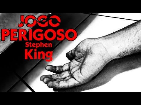 Jogo Perigoso (Gerald's Game) - Stephen King   L&C