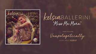 Gambar cover Kelsea Ballerini - Miss Me More (Official Audio)