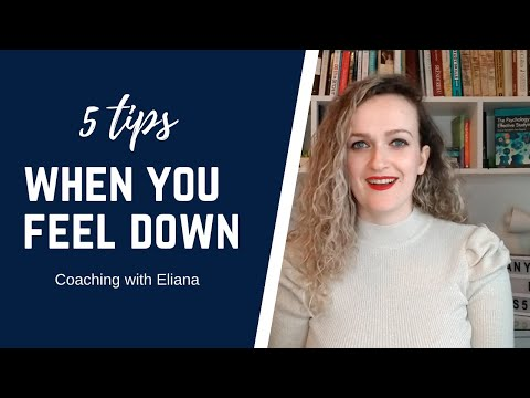 5 tips when you feel down