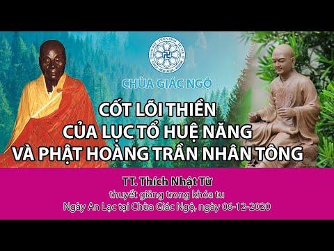 Cốt lõi thiền của Lục tổ Huệ Năng và Phật hoàng Trần Nhân Tông