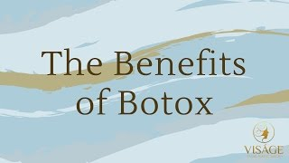 Botox - Why use it?