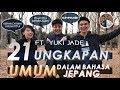 21 UNGKAPAN UMUM BAHASA JEPANG (ft. Yuki Jade) | Belajar Bahasa Jepang 10