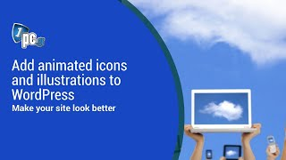 Add Animated Icons And Illustrations To WordPress
