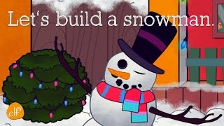 Let's Build a Snowman | Snowman Song and Christmas Song for Kids - Elf Kids VIdeos