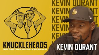 Kevin Durant AKA Easy Money Sniper Returns With Q & D   Knuckleheads S2: E6   The Players' Tribune