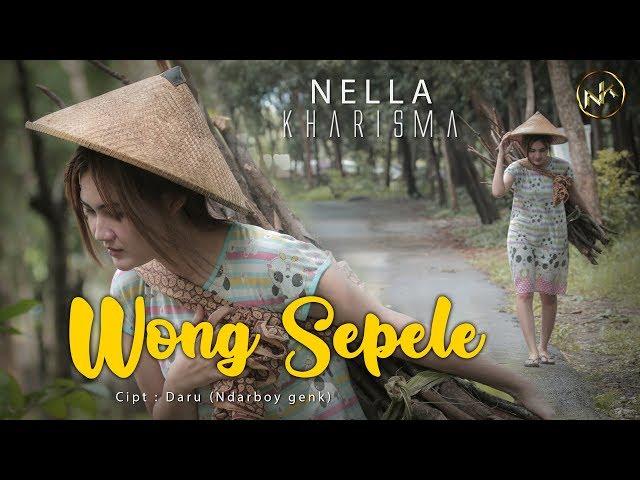 Nella Kharisma - Wong Sepele [OFFICIAL]