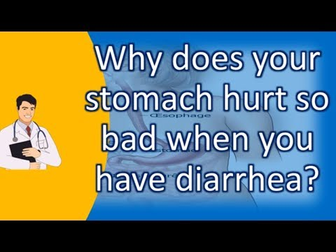 Why does your stomach hurt so bad when you have diarrhea ? | Top and Best Health Channel