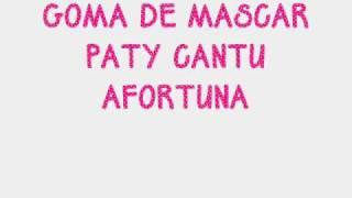 Paty Cantu Goma De Mascar