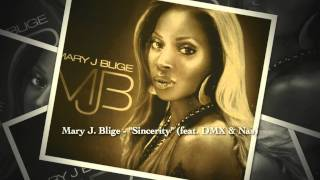 Mary J. Blige   Sincerity (feat. DMX & Nas) {1999}