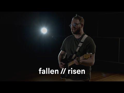 fallen // risen