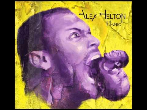 Alex Helton - Manic Impression