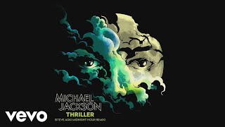 Michael Jackson - Thriller (Steve Aoki Midnight Hour Remix) (Audio)