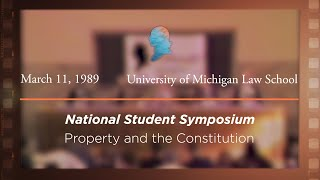 Click to play: Panel II: Property and the Constitution [Archive Collection]