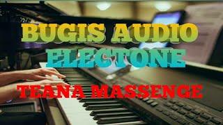 LAGU BUGIS ELECTONE TEANA MASSENGE...