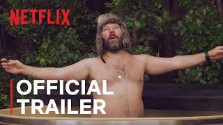 The Cabin with Bert Kreischer   Official Trailer   Netflix