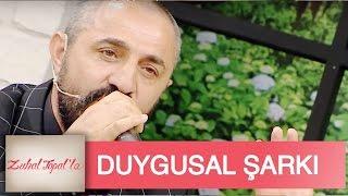 Zuhal Topal'la  9. Bölüm (HD) | Hanifi Abi'den Duygusal Şarkı
