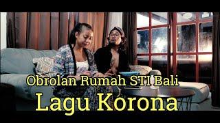 """Lagu Korona """"OR"""" STI Bali"""