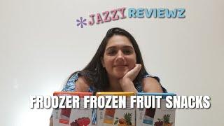 Froozer frozen Fruit Snack Taste Test Review