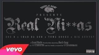 Doe B - Real Niggas (feat. Shad Da God, Yung Booke, Big Kuntry) Official