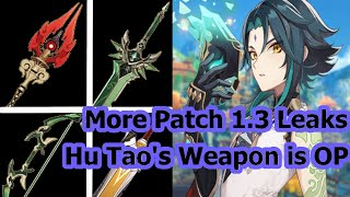 MORE PATCH 1.3 LEAKS!! BRAND NEW OP WEAPON COMING SOON!! - Genshin Impact