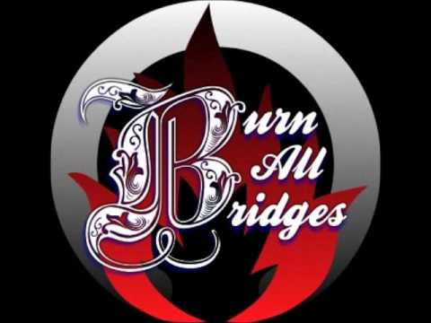 Burn All Bridges- Choices