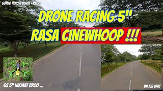 "DRONE RACING 5""RASA CINEWHOOP !!!"