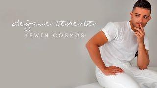 Kewin Cosmos   Dejame Tenerte ( Bachata 2017 )