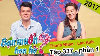 The man from Can Tho and the kiss on the first date| Thanh Nhan - Lan Anh| BMHH 337💋