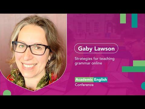 Gaby Lawson - Strategies for teaching grammar online.