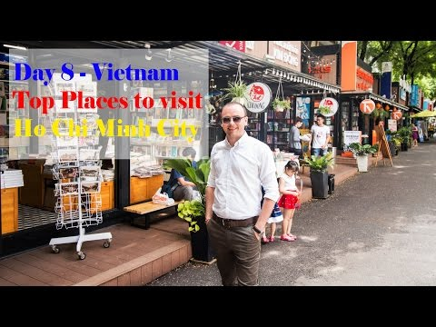 Video Top places to visit in Ho Chi Minh - District 1| My last day in Vietnam