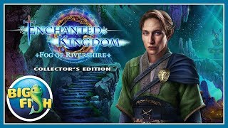 Enchanted Kingdom: Fog of Rivershire Collector's Edition video