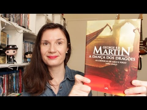 A Danc?a dos Drago?es (George R. R.  Martin) Livro #5 As Cro?nicas de Gelo e Fogo