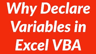 Why it is important to define variables with Dim in Excel VBA