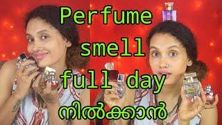 Perfume smell full day നിൽക്കാൻ|malayalam|malayalam you tuber|