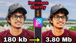 How To Increase Image Clarity In - PICSART