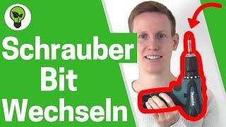 Akkuschrauber Bit Wechseln ✅ULTIMATIVE ANLEITUNG: Wie Bit & Aufsatz von Makita & Bosch Wechseln???