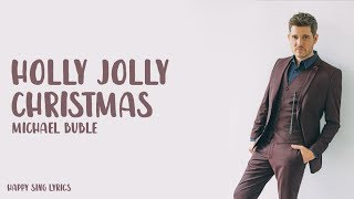 Michael Buble Holly Jolly Christmas.Holly Jolly Christmas Michael Buble Lyrics Karaoke