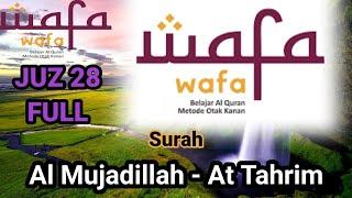 Murottal Juz 28 Nada Hijaz FULL penyejuk hati metode wafa...